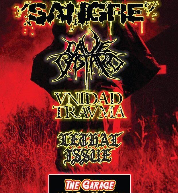 SANGRE @ The Garage Bar w/ Unidad Trauma,Cave Bastard, andLethal Issue